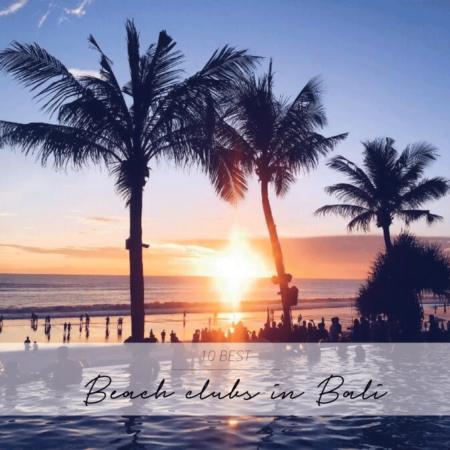 10 BEST BEACH CLUBS IN BALI
