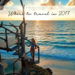 TOP TREND DESTINATIONS – WHERE TO TRAVEL IN 2017