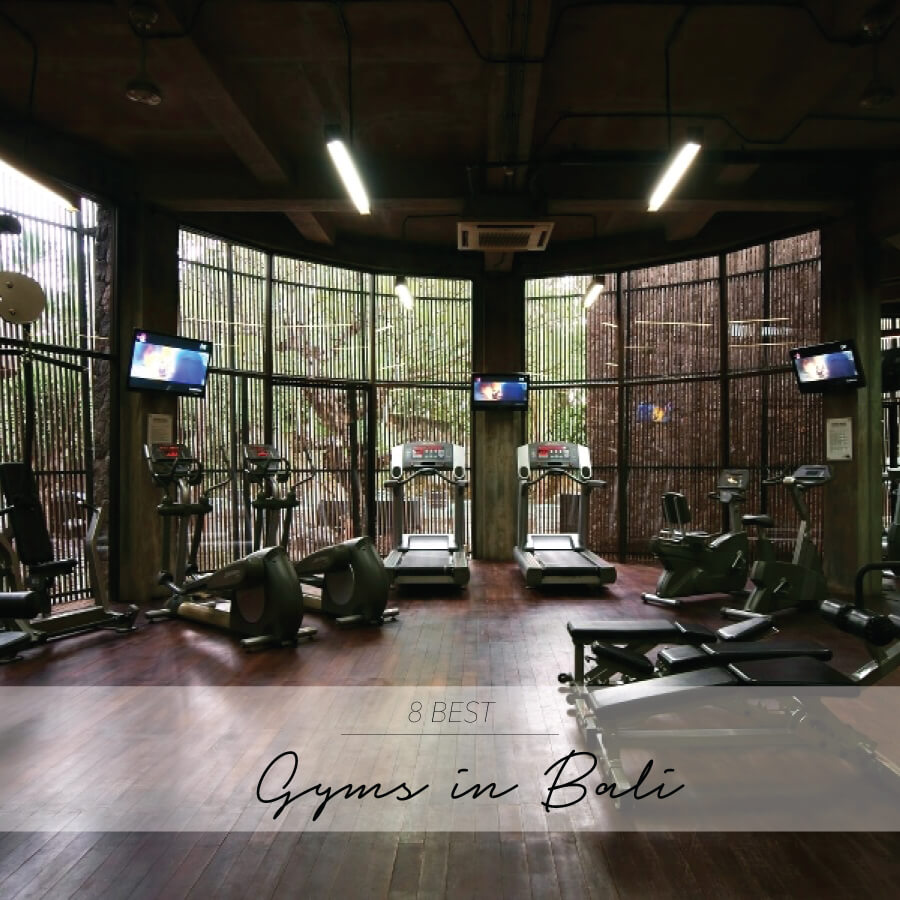 8 BEST GYMS IN BALI