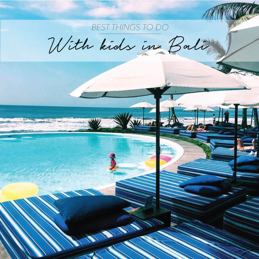 16 THINGS TO DO WITH KIDS IN BALI