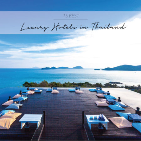 15 BEST LUXURY HOTELS IN THAILAND