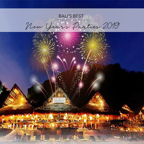 THE BEST NEW YEAR\'S PARTIES IN BALI 2018/ 2019