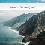 THE ULTIMATE HAWAII TRAVEL GUIDE