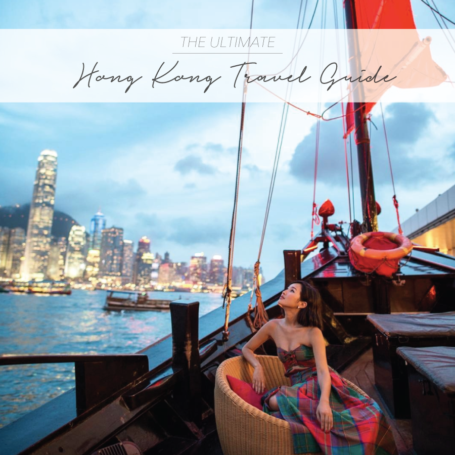 THE ULTIMATE HONG KONG TRAVEL GUIDE