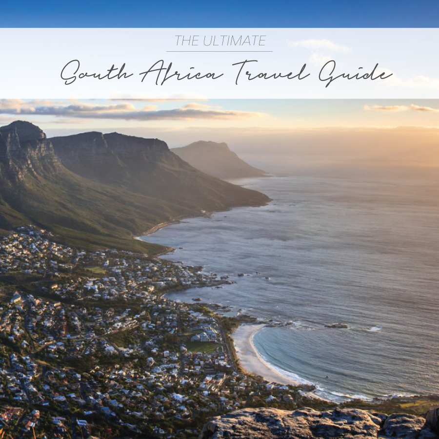THE ULTIMATE SOUTH AFRICA TRAVEL GUIDE