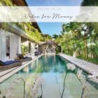 Best Bali Villas Value for money