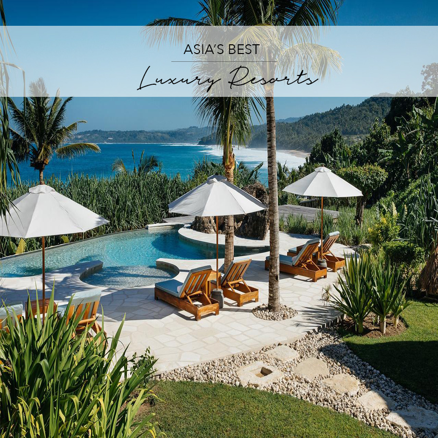 26 THE BEST LUXURY RESORTS IN ASIA   by The Asia Collective