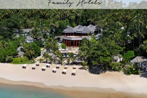 Phuket's Best Family Hotels