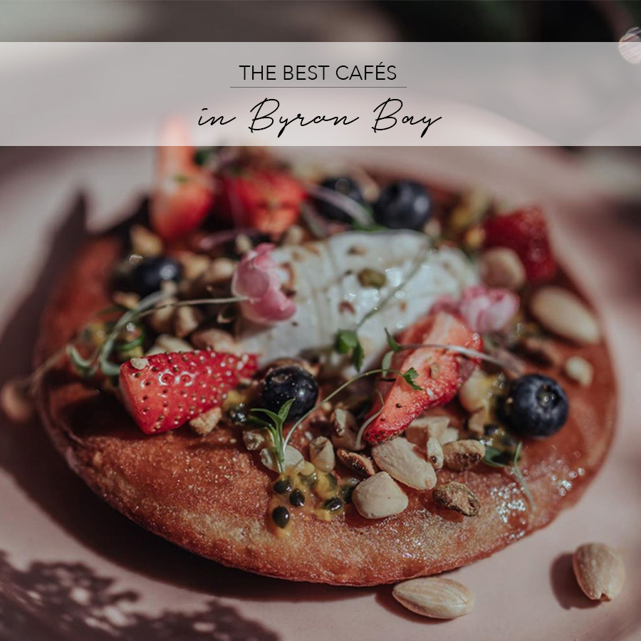 Best Cafes Byron Bay