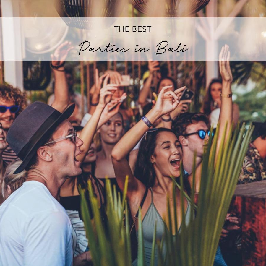 best parties bali